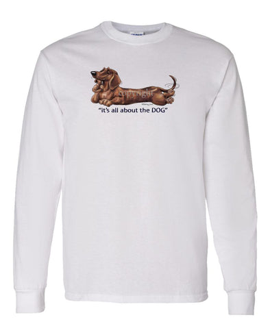 Dachshund  Smooth - All About The Dog - Long Sleeve T-Shirt
