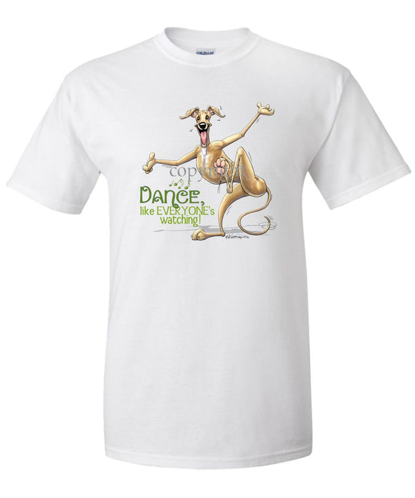 Greyhound - Dance Like Everyones Watching - T-Shirt