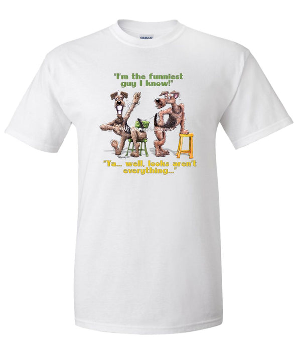 Airedale Terrier - Funniest Guy - Mike's Faves - T-Shirt