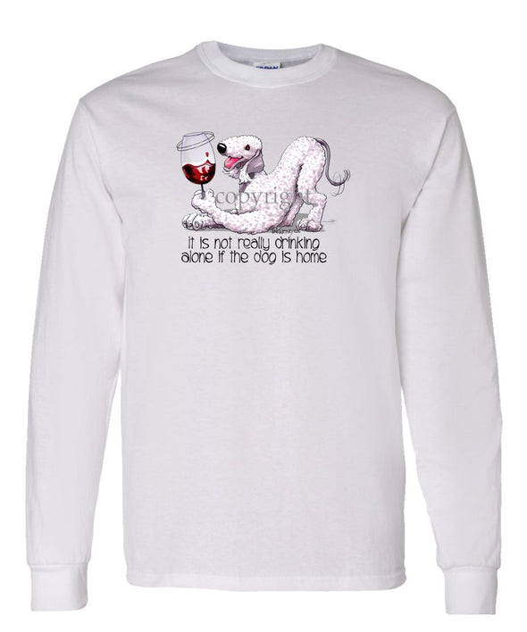 Bedlington Terrier - It's Not Drinking Alone - Long Sleeve T-Shirt