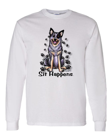 Australian Cattle Dog - Sit Happens - Long Sleeve T-Shirt
