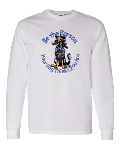 Gordon Setter - Be The Person - Long Sleeve T-Shirt