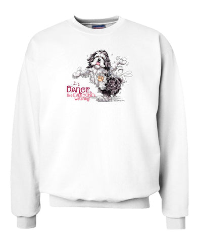 Havanese - Dance Like Everyones Watching - Sweatshirt