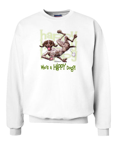 German Shorthaired Pointer - Who's A Happy Dog - Sweatshirt