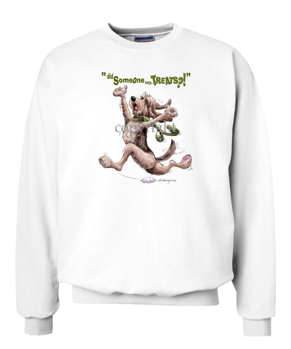 Otterhound - Treats - Sweatshirt