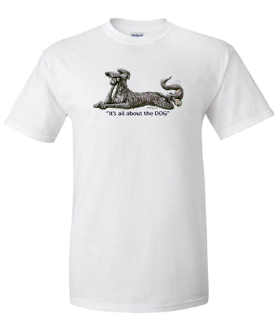 Scottish Deerhound - All About The Dog - T-Shirt