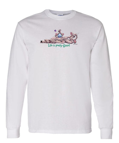 Irish Wolfhound - Life Is Pretty Good - Long Sleeve T-Shirt