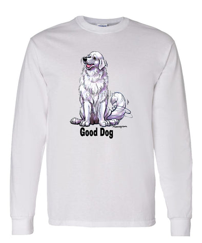 Great Pyrenees - Good Dog - Long Sleeve T-Shirt