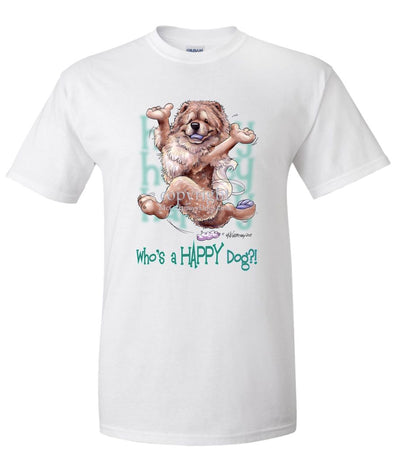 Chow Chow - Who's A Happy Dog - T-Shirt