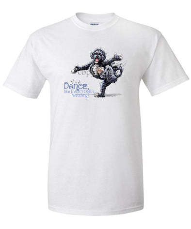 Portuguese Water Dog - Dance Like Everyones Watching - T-Shirt