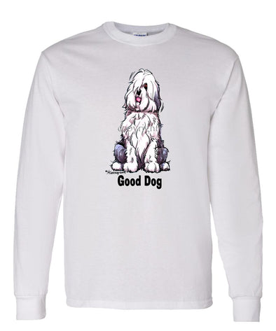 Old English Sheepdog - Good Dog - Long Sleeve T-Shirt