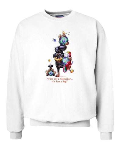 Rottweiler - Not Just A Dog - Sweatshirt