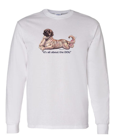 Mastiff - All About The Dog - Long Sleeve T-Shirt