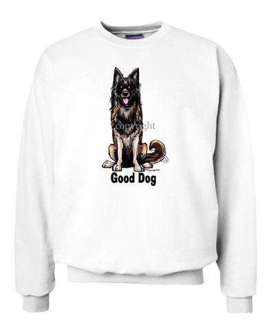 Belgian Tervuren - Good Dog - Sweatshirt