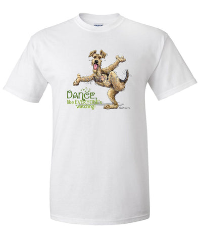 Airedale Terrier - Dance Like Everyones Watching - T-Shirt