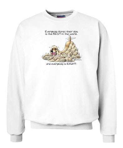Cocker Spaniel - Best Dog in the World - Sweatshirt