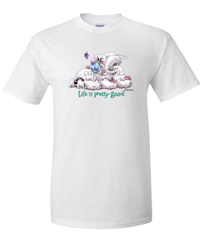 Bichon Frise - Life Is Pretty Good - T-Shirt