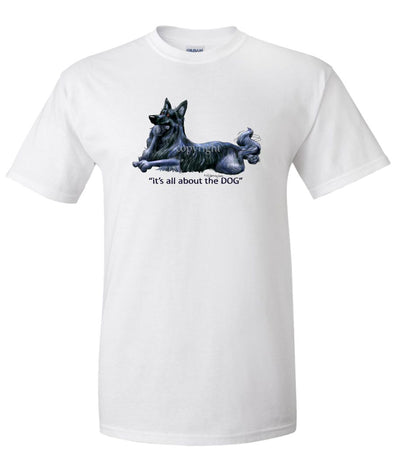 Belgian Sheepdog - All About The Dog - T-Shirt