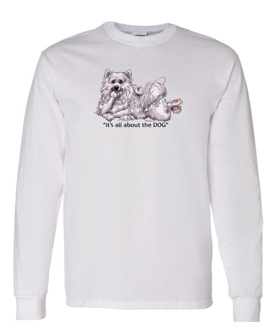 American Eskimo Dog - All About The Dog - Long Sleeve T-Shirt