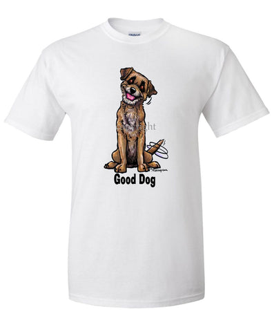 Border Terrier - Good Dog - T-Shirt
