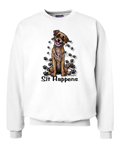 Border Terrier - Sit Happens - Sweatshirt