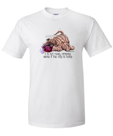 Shar Pei - It's Not Drinking Alone - T-Shirt