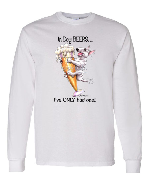 Bull Terrier - Dog Beers - Long Sleeve T-Shirt