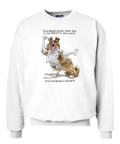 Collie - Best Dog in the World - Sweatshirt