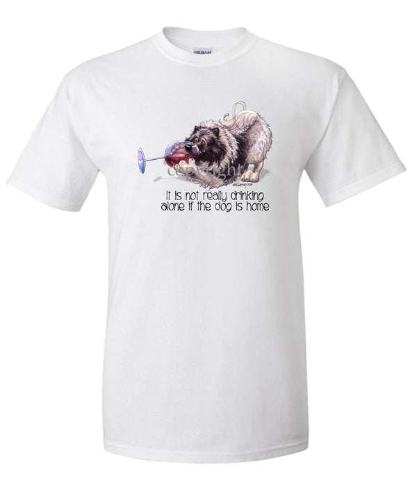 Keeshond - It's Not Drinking Alone - T-Shirt