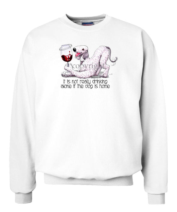 Bedlington Terrier - It's Not Drinking Alone - Sweatshirt