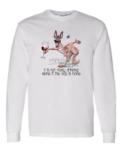 Belgian Malinois - It's Drinking Alone 2 - Long Sleeve T-Shirt