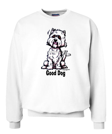West Highland Terrier - Good Dog - Sweatshirt