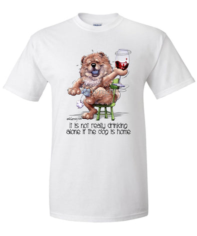 Chow Chow - It's Not Drinking Alone - T-Shirt