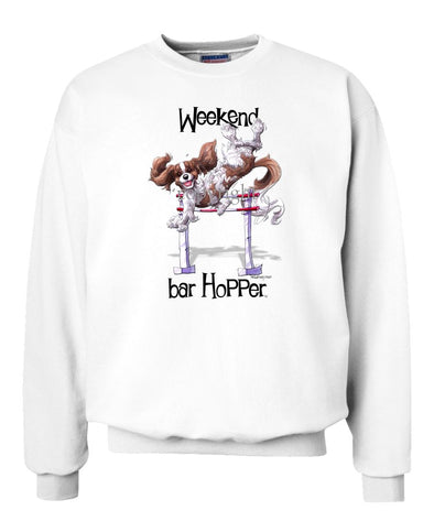 Cavalier King Charles  Blenheim - Weekend Barhopper - Sweatshirt