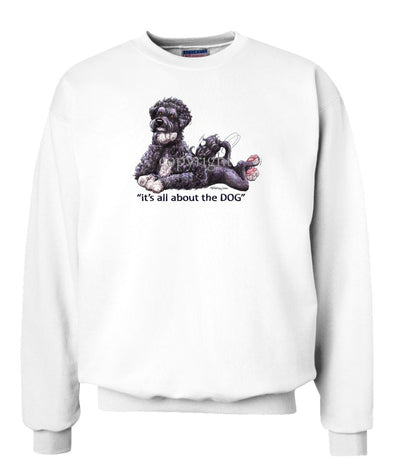 Portuguese Water Dog - All About The Dog - Sweatshirt