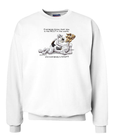 Wire Fox Terrier - Best Dog in the World - Sweatshirt