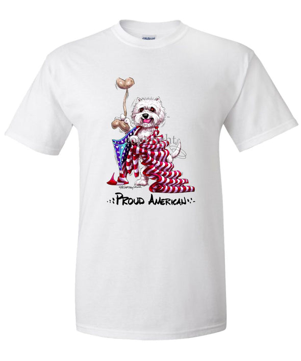 West Highland Terrier - Proud American - T-Shirt