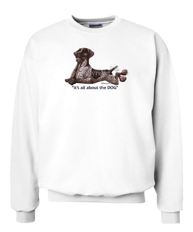 German Shorthaired Pointer - All About The Dog - Sweatshirt