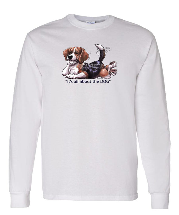 Beagle - All About The Dog - Long Sleeve T-Shirt
