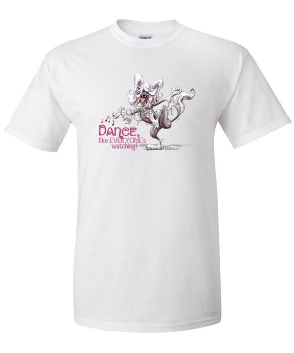 Chinese Crested - Dance Like Everyones Watching - T-Shirt