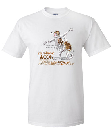 Borzoi - You Had Me at Woof - T-Shirt