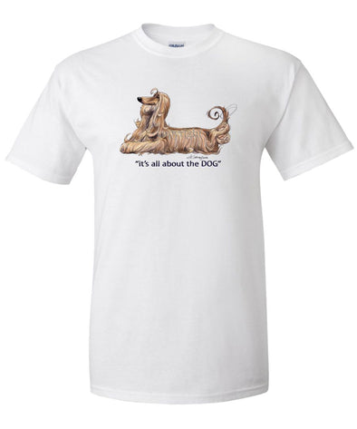 Afghan Hound - All About The Dog - T-Shirt