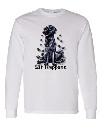 Flat Coated Retriever - Sit Happens - Long Sleeve T-Shirt