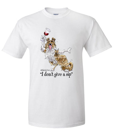 Collie - Dont Give A Sip - Mike's Faves - T-Shirt