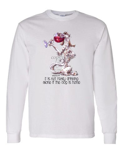 English Setter - It's Not Drinking Alone - Long Sleeve T-Shirt