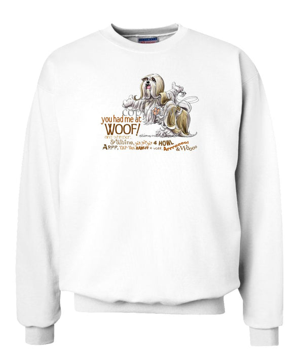 Lhasa Apso - You Had Me at Woof - Sweatshirt