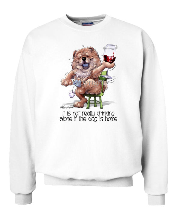 Chow Chow - It's Not Drinking Alone - Sweatshirt