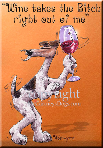 Wire Fox Terrier - Wine Takes The Bitch - Cutting Board