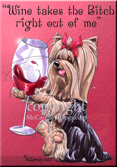 Yorkshire Terrier - Wine Takes The Bitch - Cutting Board