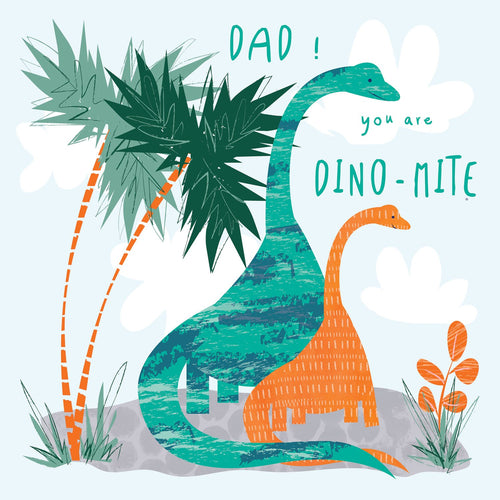Dad You Are Dino-Mite